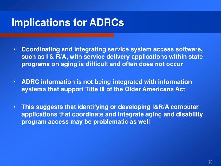 Implications for ADRCs
