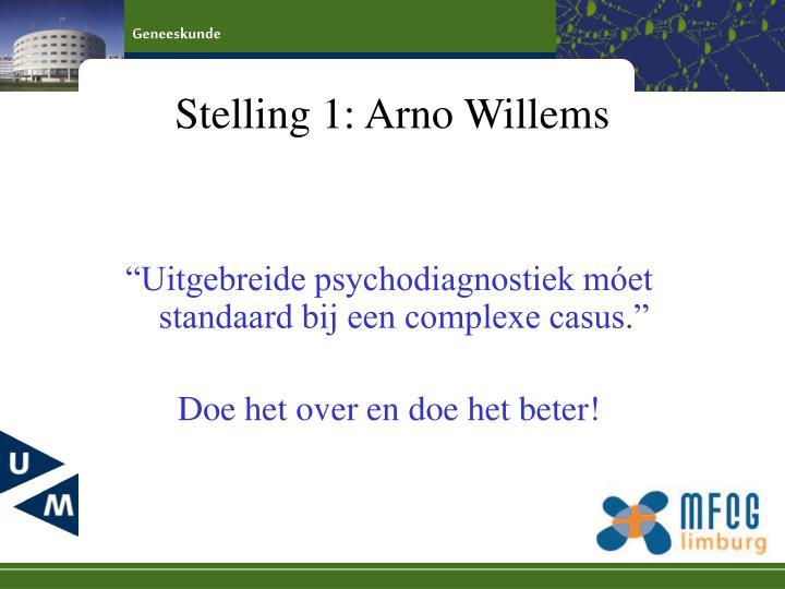 Stelling 1: Arno Willems