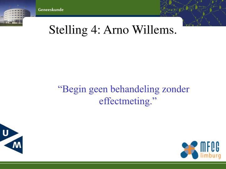 Stelling 4: Arno Willems.
