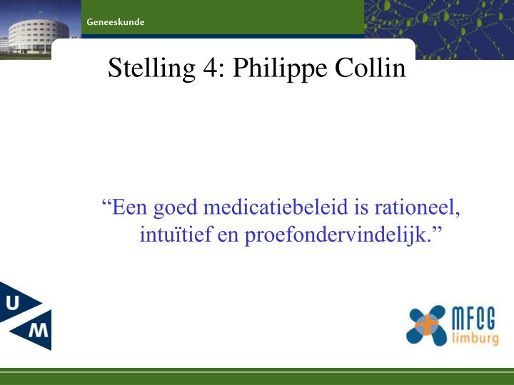 Stelling 4: Philippe Collin