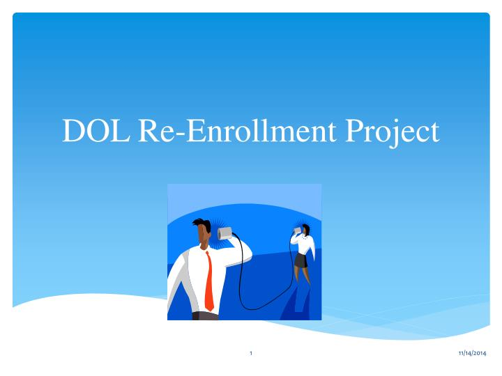 dol re enrollment project n.