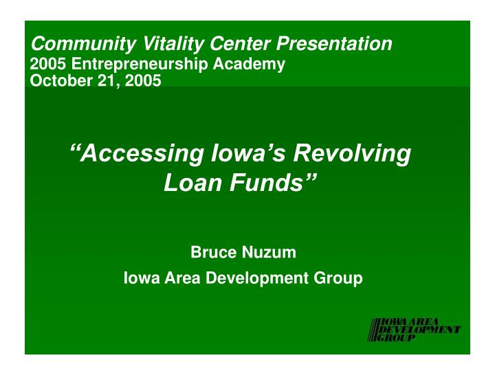 Accessing iowa s revolving loan funds