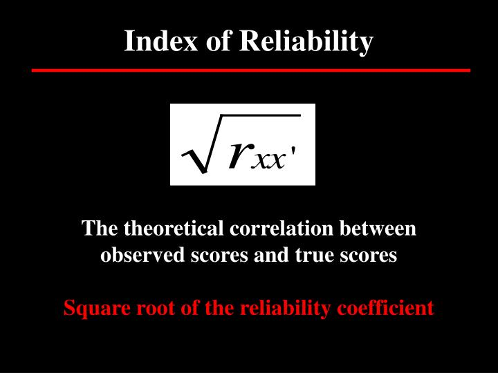 Index of Reliability