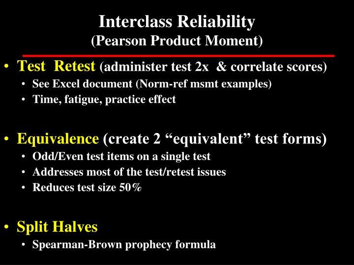 Interclass Reliability