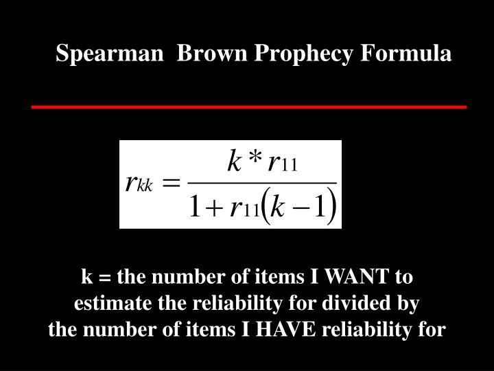 Spearman  Brown Prophecy Formula