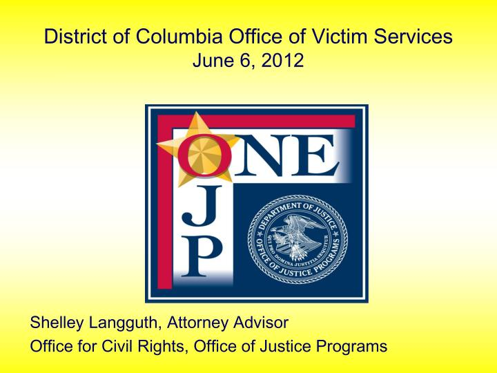 District of columbia office of victim services june 6 2012