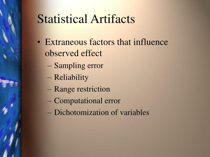 Statistical artifacts
