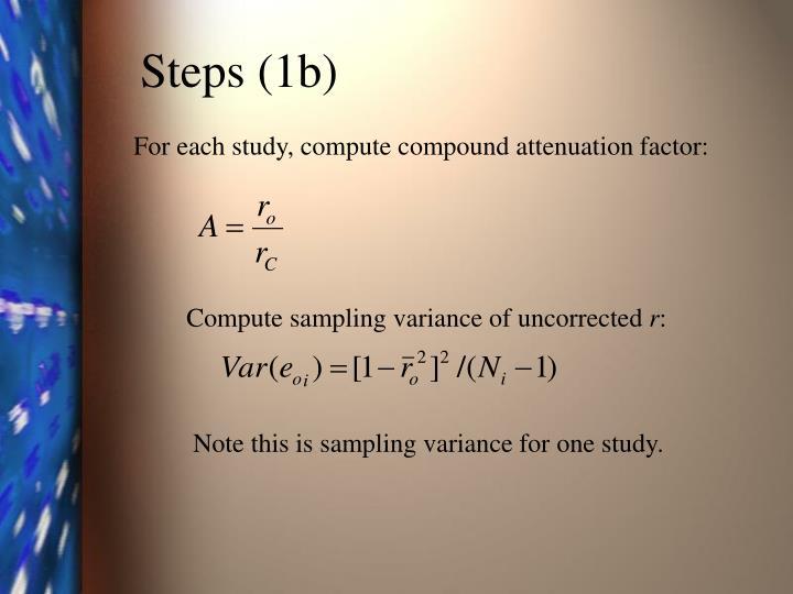 Steps (1b)