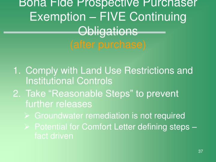 Bona Fide Prospective Purchaser Exemption – FIVE Continuing Obligations
