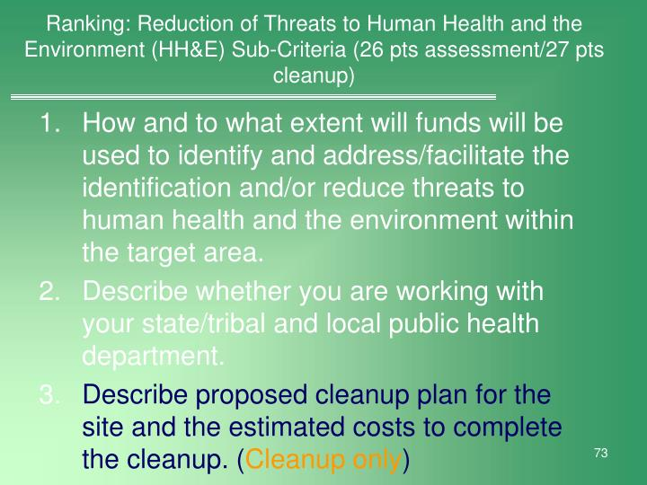 Ranking: Reduction of Threats to Human Health and the Environment (HH&E) Sub-Criteria (26 pts assessment/27 pts cleanup)