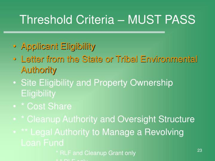 Threshold Criteria – MUST PASS