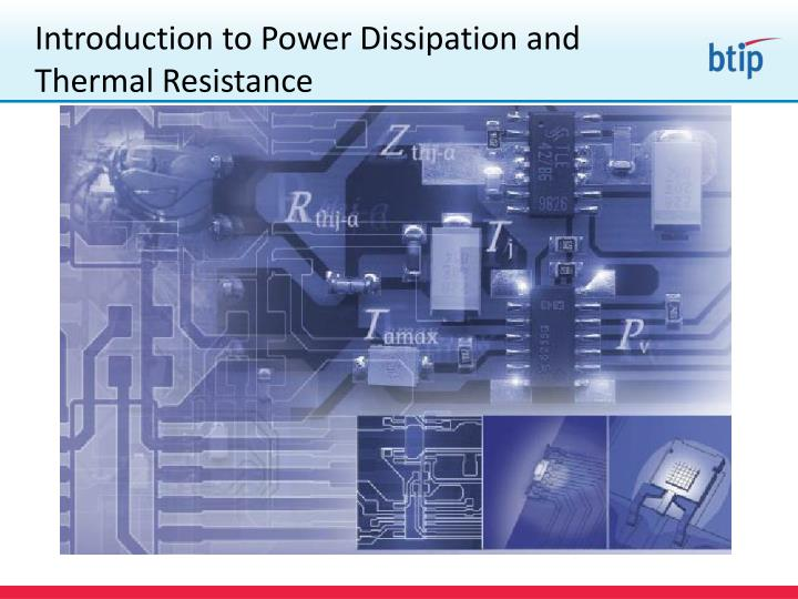 Introduction to power dissipation and thermal resistance1