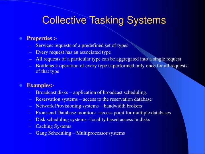 Collective tasking systems
