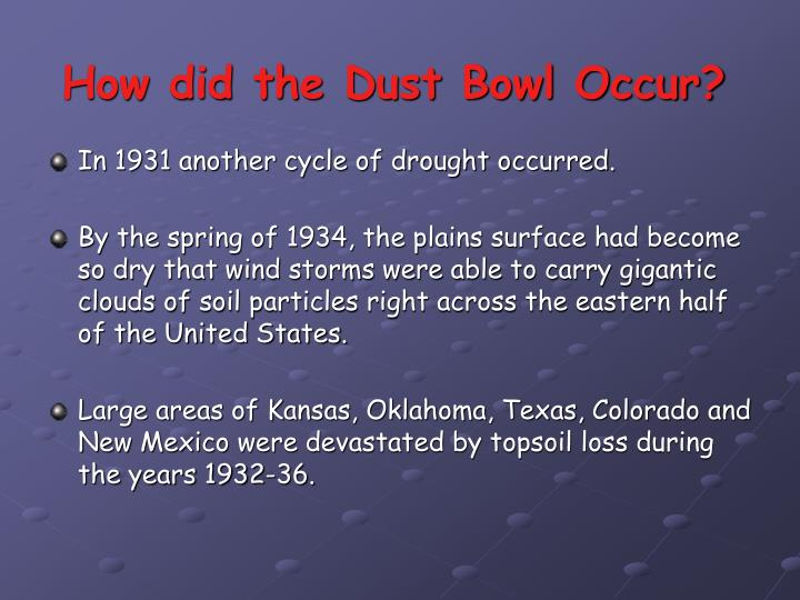 How did the Dust Bowl Occur?