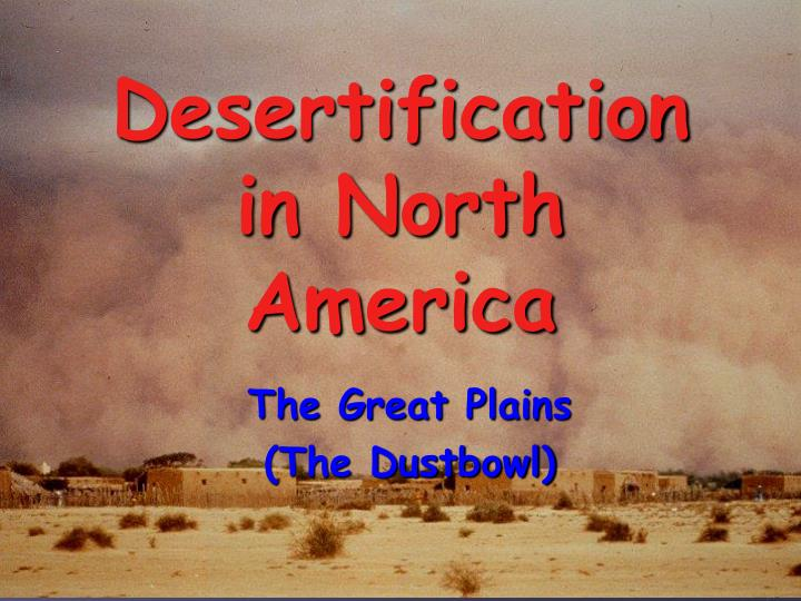 Desertification in North America