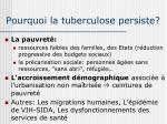 pourquoi la tuberculose persiste