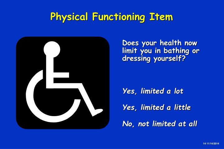 Physical Functioning Item