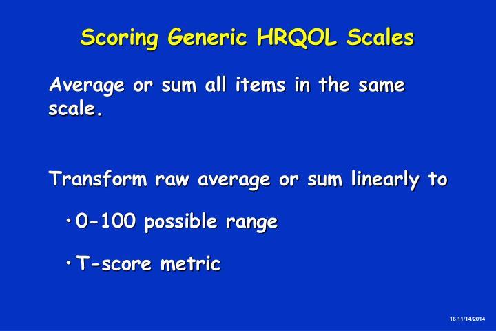 Scoring Generic HRQOL Scales
