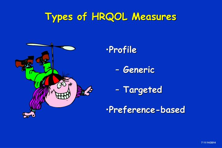 Types of HRQOL Measures