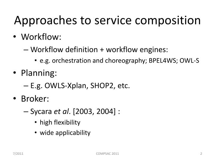 Approaches to service composition