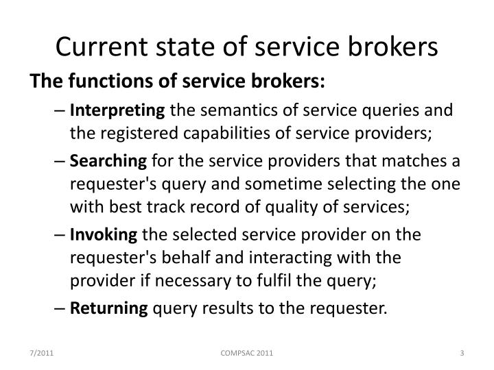 Current state of service brokers