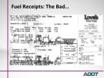 fuel receipts the bad