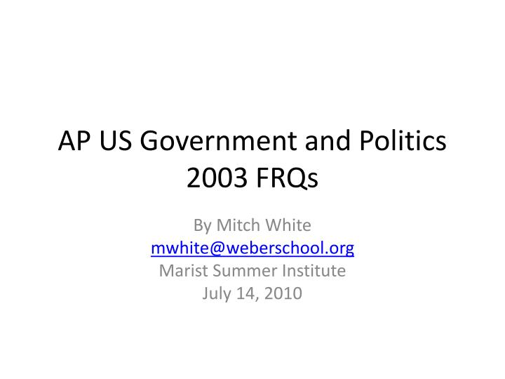 Ap us government and politics 2003 frqs