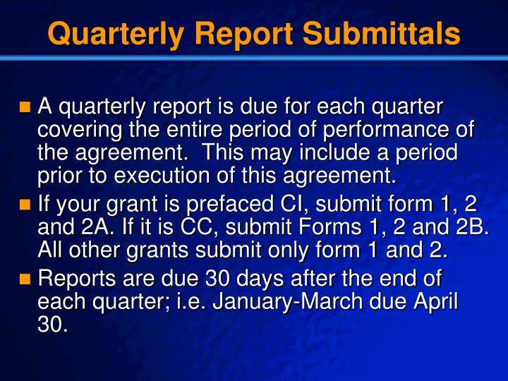 Quarterly Report Submittals