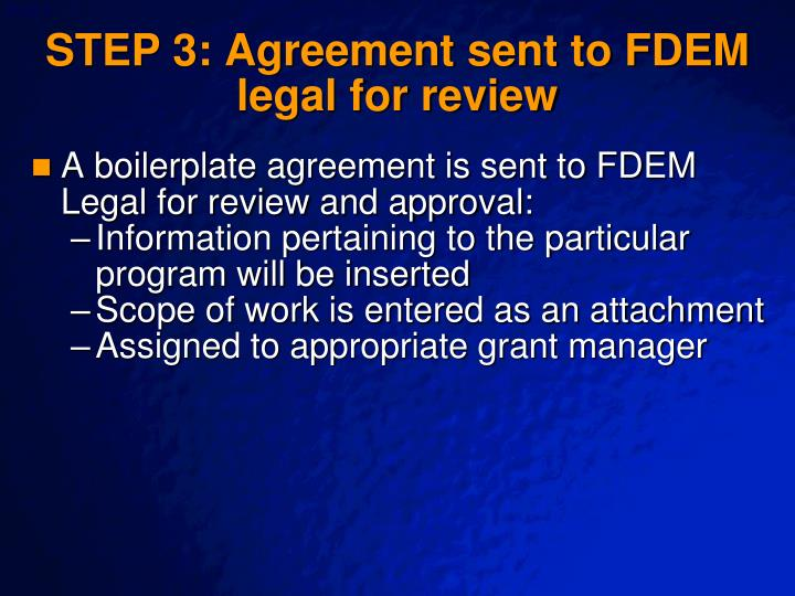 STEP 3: Agreement sent to FDEM legal for review