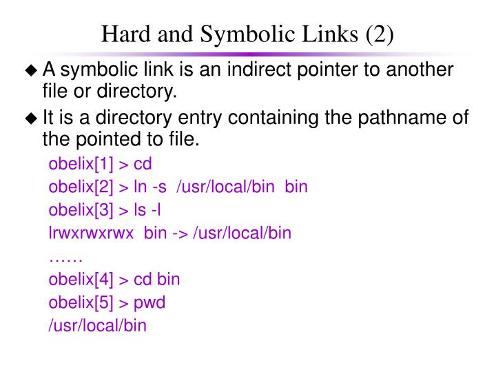 Hard and Symbolic Links (2)