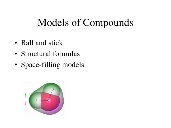 Models of Compounds