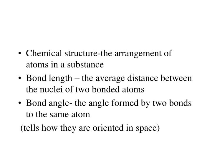 Chemical structure-the arrangement of atoms in a substance