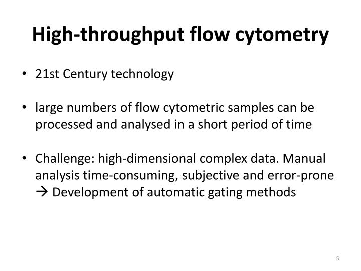 High-throughput flow