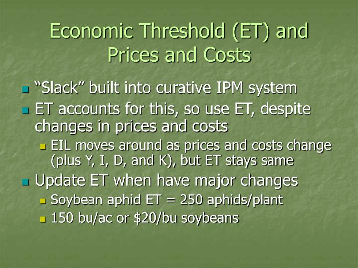 Economic Threshold (ET) and