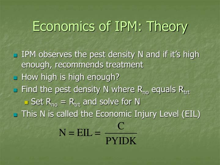 Economics of IPM: Theory