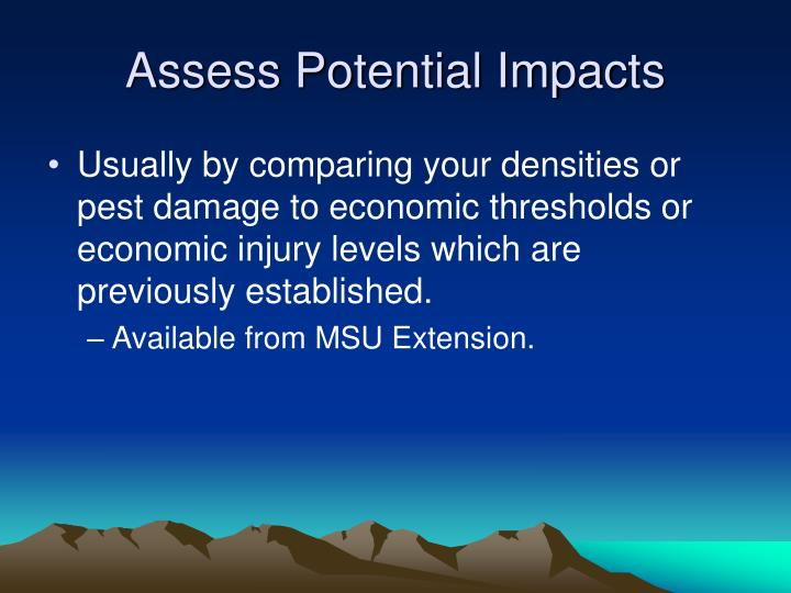 Assess Potential Impacts