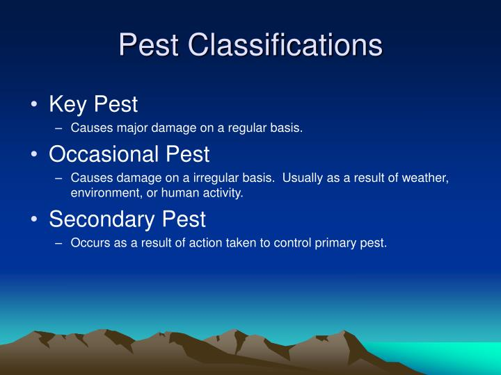 Pest classifications