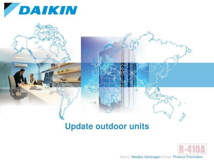 Update outdoor units