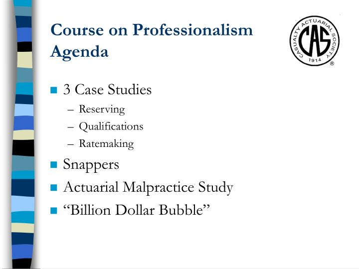 Course on Professionalism