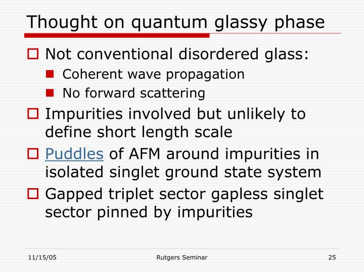 Thought on quantum glassy phase