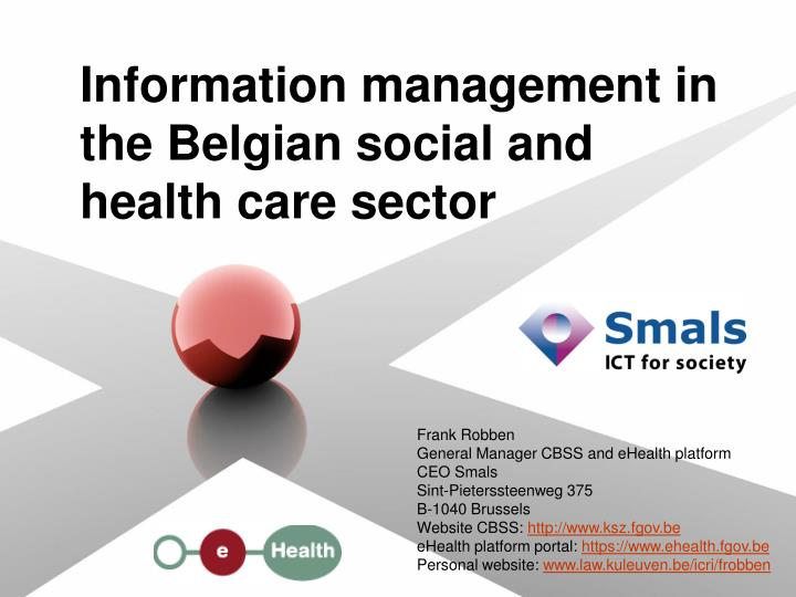 information management in the belgian social and health care sector n.