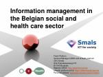 information management in the belgian social and health care sector