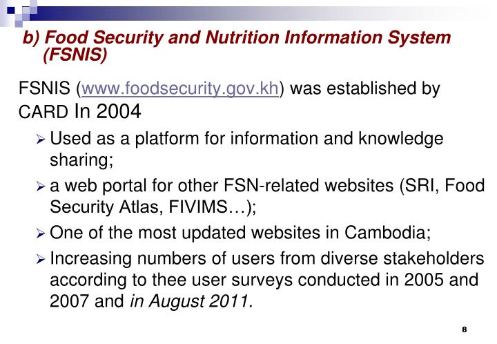 b) Food Security and Nutrition Information System (FSNIS)