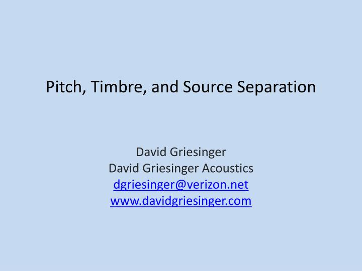 pitch timbre and source separation n.