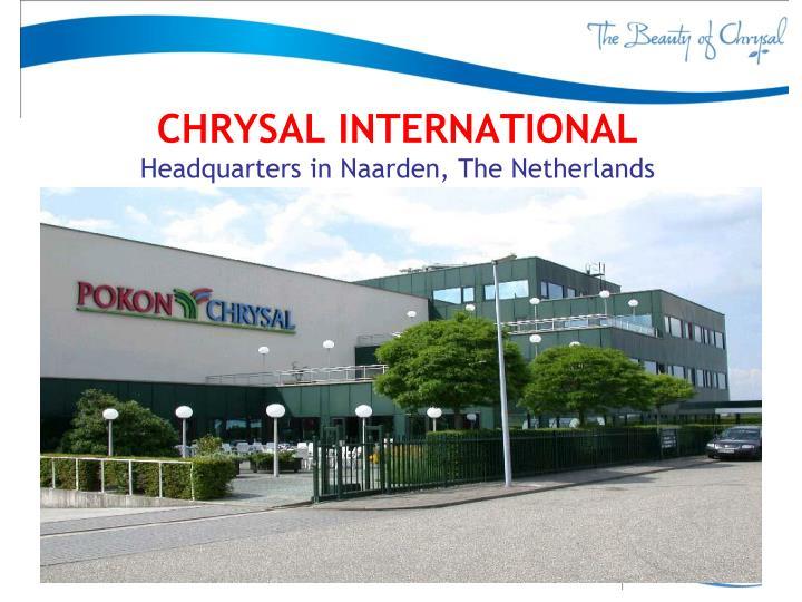 CHRYSAL INTERNATIONAL