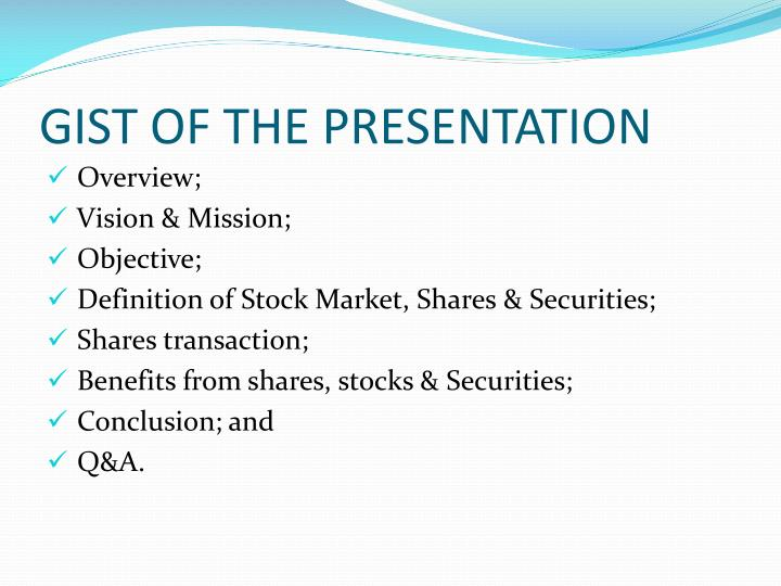 Gist of the presentation