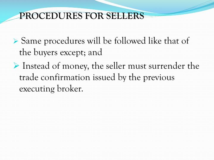 PROCEDURES FOR SELLERS
