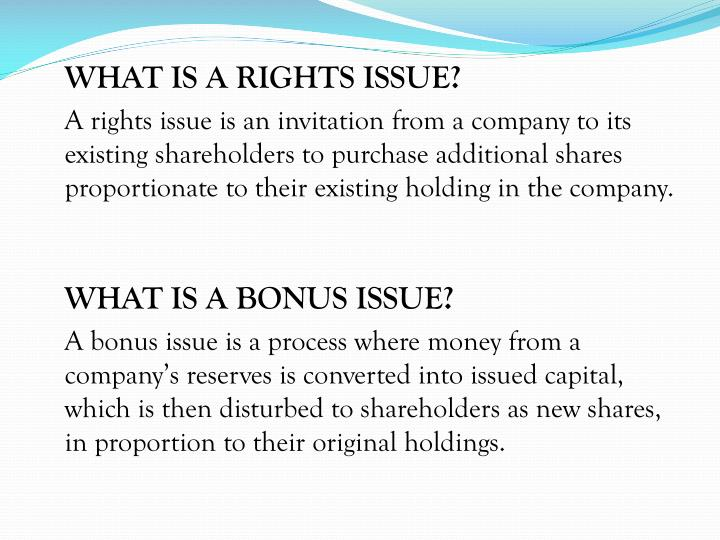 WHAT IS A RIGHTS ISSUE?