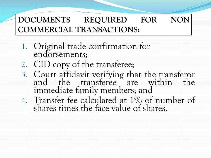 DOCUMENTS REQUIRED FOR NON COMMERCIAL TRANSACTIONS:
