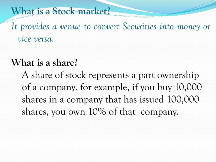 What is a Stock market?